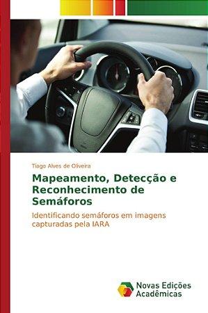 Mapeamento; Detecção e Reconhecimento de Semáforos