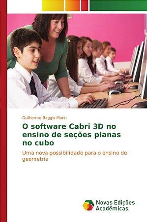O software Cabri 3D no ensino de seções planas no cubo