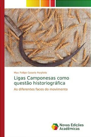 Ligas Camponesas como questão historiográfica