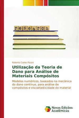 Utilização da Teoria de Dano para Análise de Materiais Compó