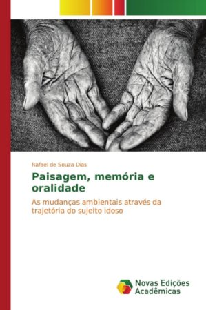 Paisagem; memória e oralidade