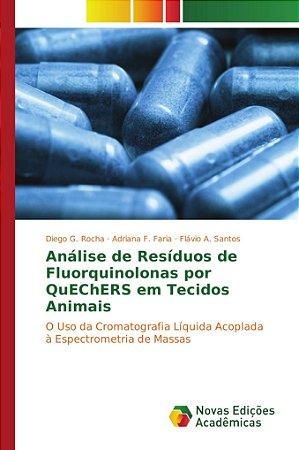 Análise de Resíduos de Fluorquinolonas por QuEChERS em Tecid