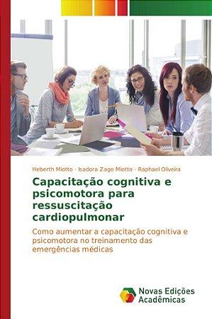 Capacitação cognitiva e psicomotora para ressuscitação cardi