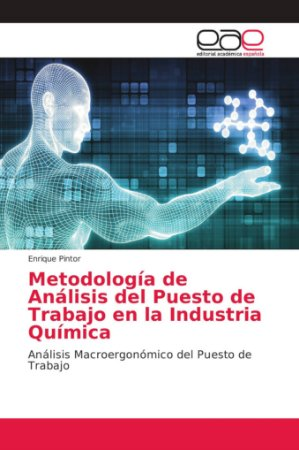 Metodología de Análisis del Puesto de Trabajo en la Industri