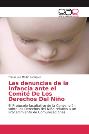 Las denuncias de la Infancia ante el Comité De Los Derechos