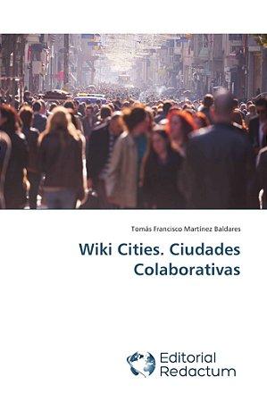 Wiki Cities. Ciudades Colaborativas