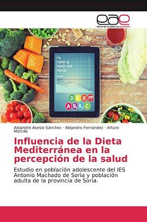 Influencia de la Dieta Mediterránea en la percepción de la s