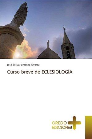 Curso breve de ECLESIOLOGÍA