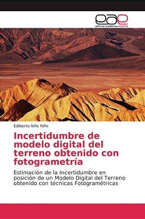 Incertidumbre de modelo digital del terreno obtenido con fot