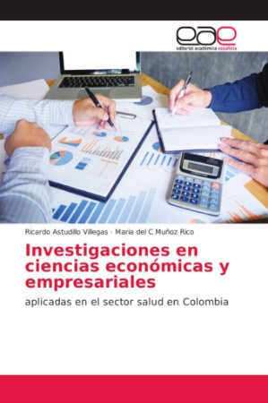 Investigaciones en ciencias económicas y empresariales