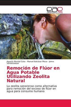 Remoción de Flúor en Agua Potable Utilizando Zeolita Natural