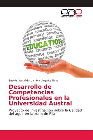 Desarrollo de Competencias Profesionales en la Universidad A