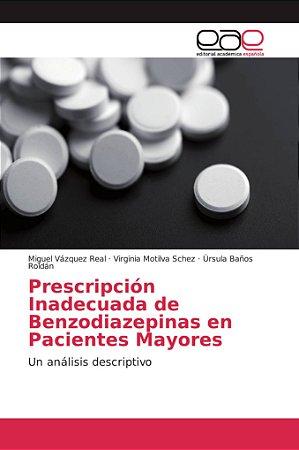 Prescripción Inadecuada de Benzodiazepinas en Pacientes Mayo