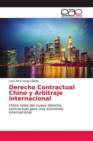 Derecho Contractual Chino y Arbitraje internacional