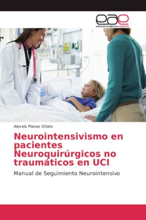 Neurointensivismo en pacientes Neuroquirúrgicos no traumátic