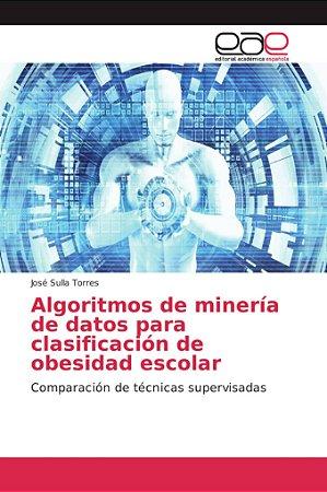 Algoritmos de minería de datos para clasificación de obesida