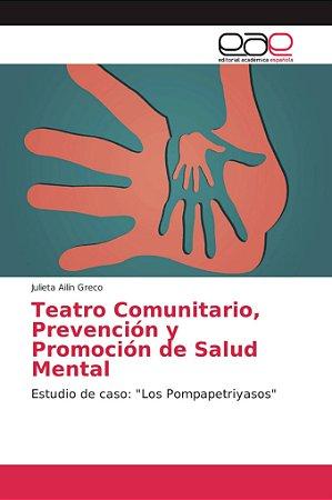 Teatro Comunitario, Prevención y Promoción de Salud Mental