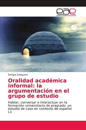 Oralidad académica informal: la argumentación en el grupo de