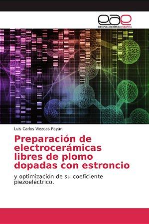 Preparación de electrocerámicas libres de plomo dopadas con