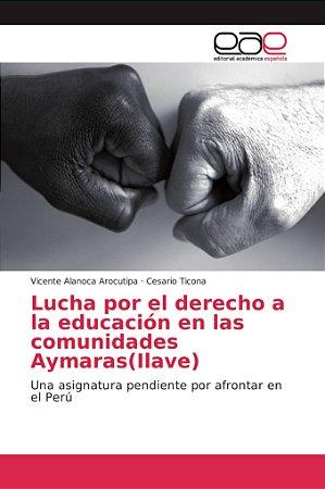 Lucha por el derecho a la educación en las comunidades Aymar