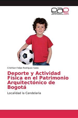 Deporte y Actividad Física en el Patrimonio Arquitectónico d