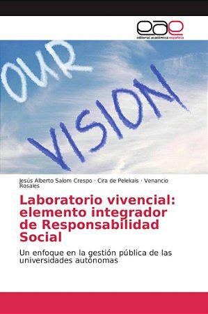 Laboratorio vivencial: elemento integrador de Responsabilida