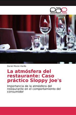 La atmósfera del restaurante: Caso práctico Sloppy Joe's