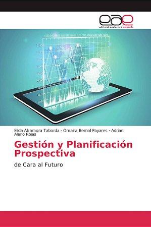 Gestión y Planificación Prospectiva