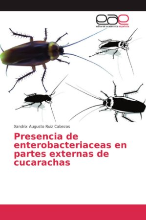 Presencia de enterobacteriaceas en partes externas de cucara