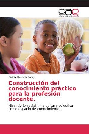 Construcción del conocimiento práctico para la profesión doc