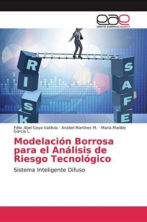 Modelación Borrosa para el Análisis de Riesgo Tecnológico