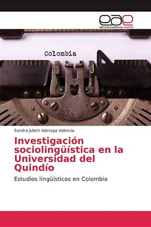 Investigación sociolingüística en la Universidad del Quindío