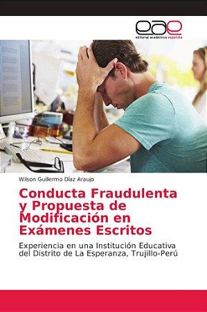 Conducta Fraudulenta y Propuesta de Modificación en Exámenes
