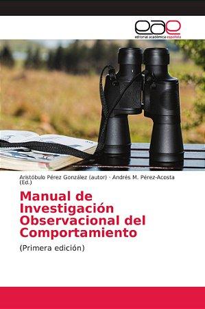 Manual de Investigación Observacional del Comportamiento