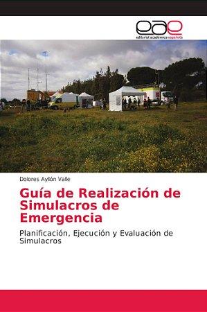 Guía de Realización de Simulacros de Emergencia