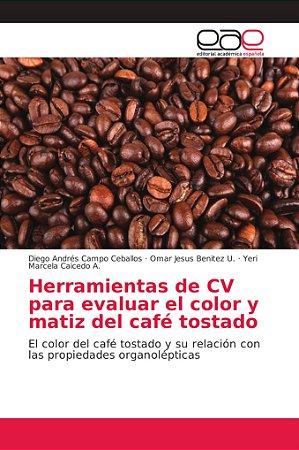 Herramientas de CV para evaluar el color y matiz del café to