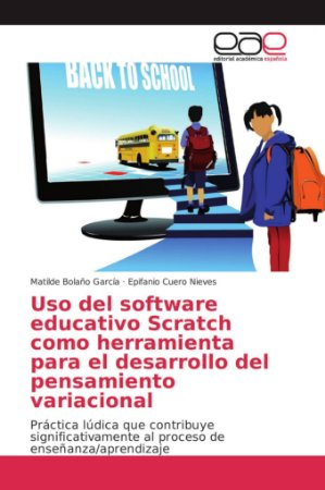 Uso del software educativo Scratch como herramienta para el