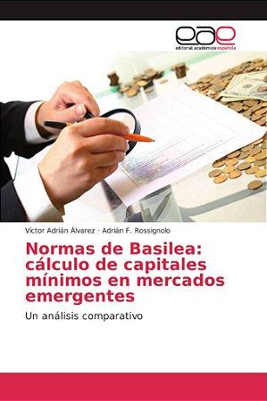 Normas de Basilea: cálculo de capitales mínimos en mercados