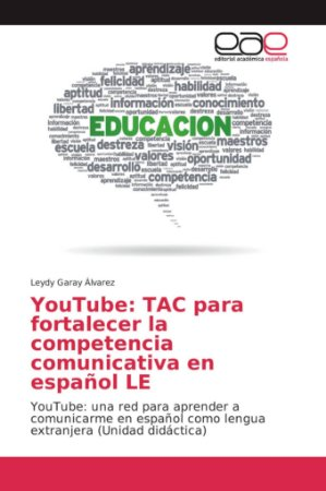 YouTube: TAC para fortalecer la competencia comunicativa en