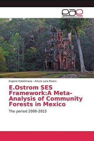 E.Ostrom SES Framework:A Meta-Analysis of Community Forests