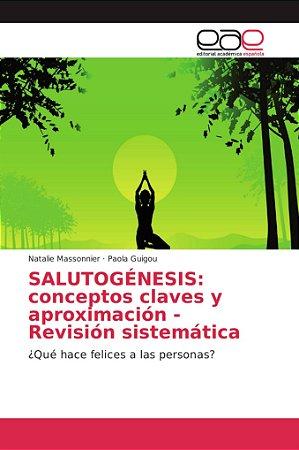 SALUTOGÉNESIS: conceptos claves y aproximación - Revisión si