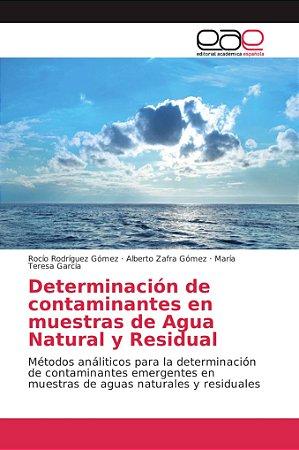 Determinación de contaminantes en muestras de Agua Natural y