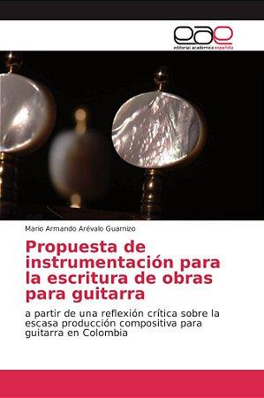 Propuesta de instrumentación para la escritura de obras para