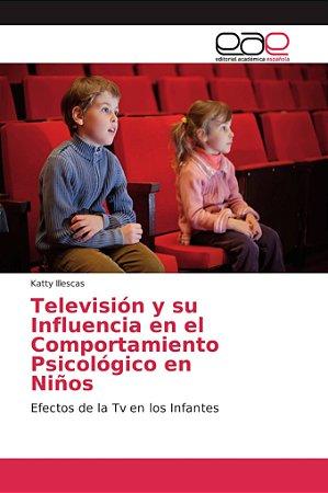 Televisión y su Influencia en el Comportamiento Psicológico