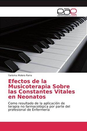 Efectos de la Musicoterapia Sobre las Constantes Vitales en