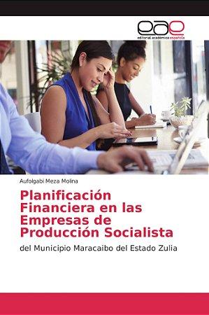 Planificación Financiera en las Empresas de Producción Socia