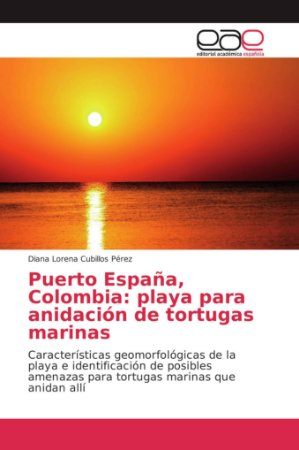 Puerto España, Colombia: playa para anidación de tortugas ma