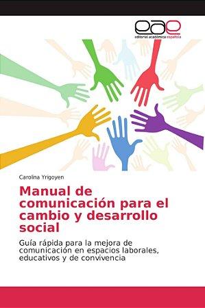 Manual de comunicación para el cambio y desarrollo social
