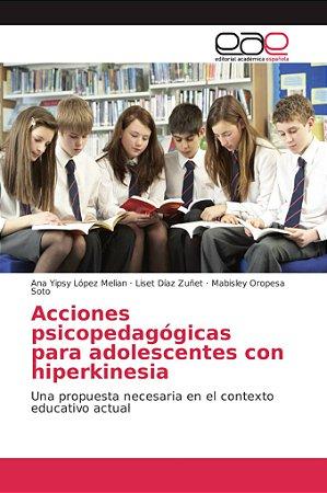 Acciones psicopedagógicas para adolescentes con hiperkinesia