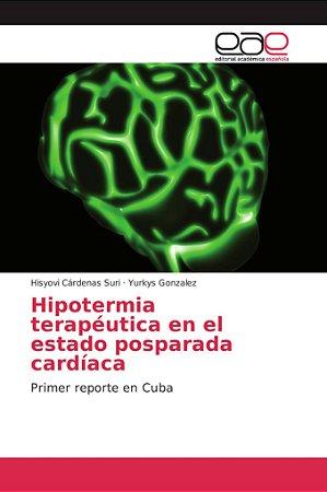 Hipotermia terapéutica en el estado posparada cardíaca